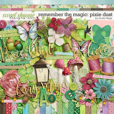Remember the Magic: PIXIE DUST by Studio Flergs
