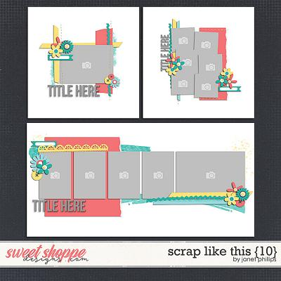 SCRAP LIKE THIS {10} by Janet Phillips