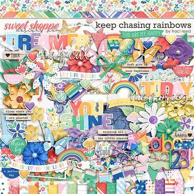 Keep Chasing Rainbows by Traci Reed