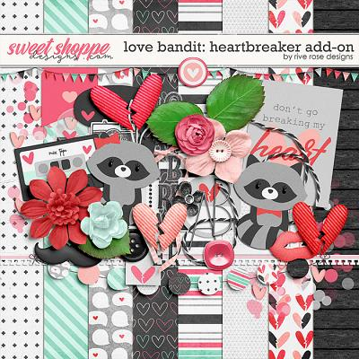Love Bandit: Heartbreaker Add-On by River Rose Designs