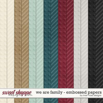 We are Family Embossed Papers by River Rose Designs
