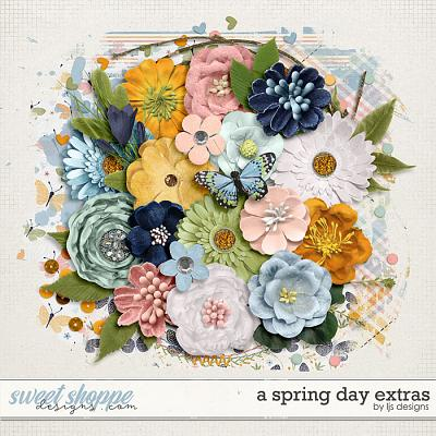 A Spring Day Extras by LJS Designs
