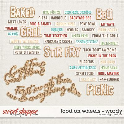 Food on wheels - wordy by WendyP Designs