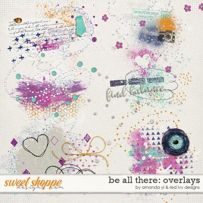 Be All There - Overlays by Amanda Yi and Red Ivy Design