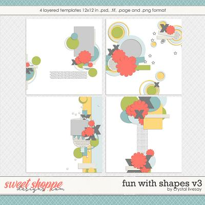 Fun With Shapes V.3 by Crystal Livesay
