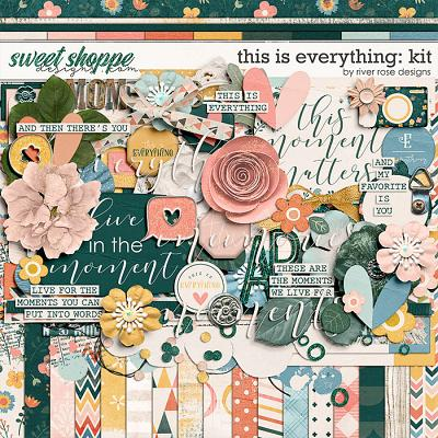 This is Everything: Kit by River Rose Designs