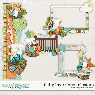 Baby Love {Boy} : Clusters by Meagan's Creations