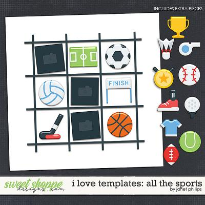 I LOVE TEMPLATES: ALL THE SPORTS by Janet Phillips
