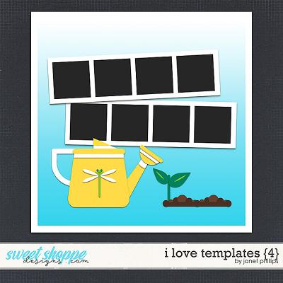 I Love Templates {4} by Janet Phillips