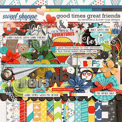 Good Times Great Friends by Amanda Yi & River Rose Designs