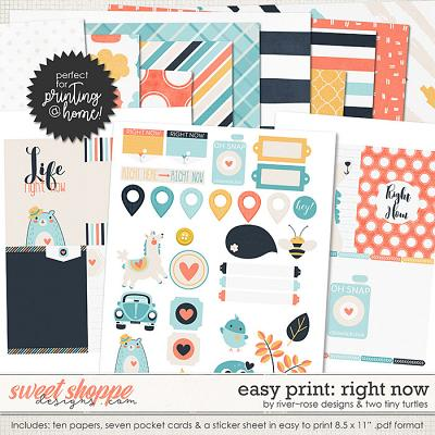 Easy Print: Right Now by River Rose Designs & Two Tiny Turtles