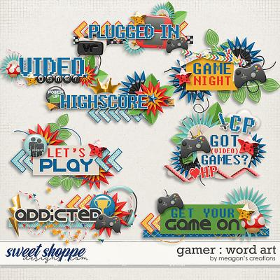 Gamer : Word Art by Meagan's Creations