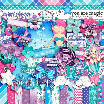 You Are Magic-Kit by LJS Designs & Meghan Mullens