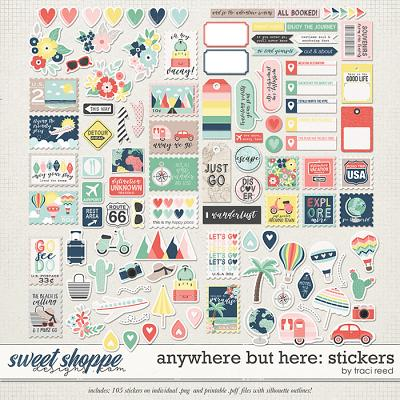 Anywhere But Here Stickers by Traci Reed