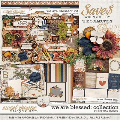 We are Blessed: Collection + FWP by River Rose Designs