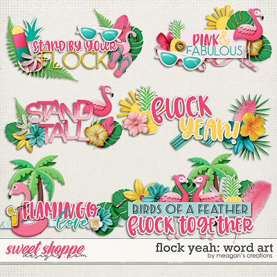 Flock Yeah: Word Art by Meagan's Creations