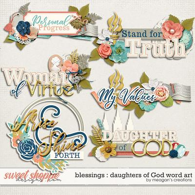 Blessings : Daughters of God Word Art by Meagan's Creations