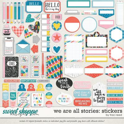 We Are All Stories Stickers by Traci Reed
