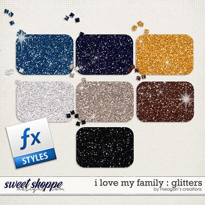 I Love My Family: Glitters by Meagan's Creations