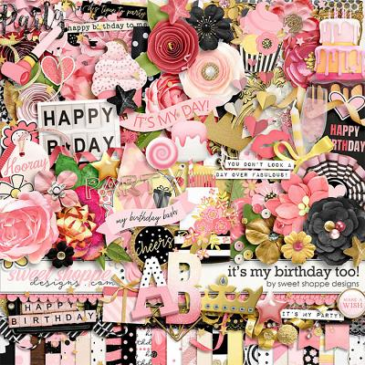 *FLASHBACK FINALE* It's My Birthday Too by Sweet Shoppe Designs