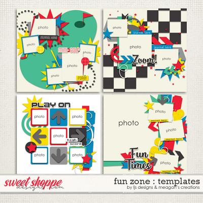 Fun Zone : Templates by LJS Designs & Meagan's Creations