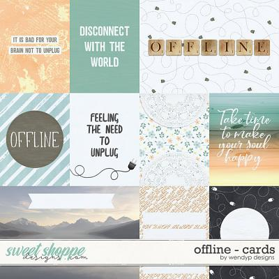 O is for Offline - cards by WendyP Designs