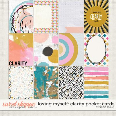 Loving Myself: Clarity Pocket Cards by Tracie Stroud