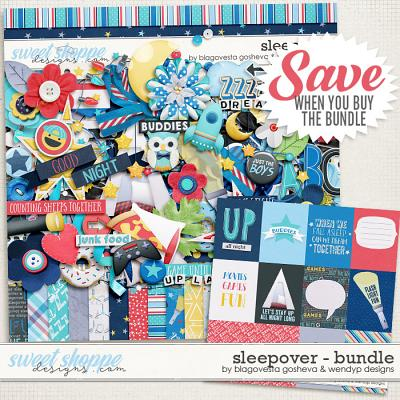 Sleepover {Bundle} by Blagovesta Gosheva & WendyP Designs