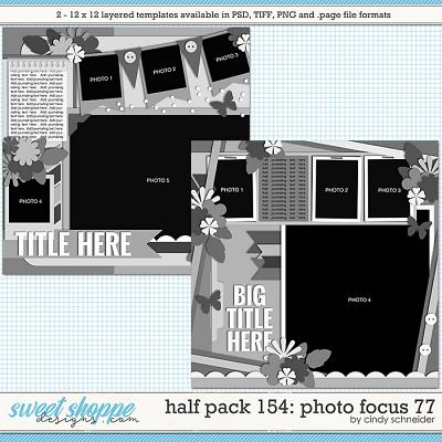 Cindy's Layered Templates - Half Pack 154: Photo Focus 77 by Cindy Schneider