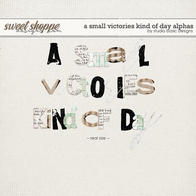 A Small Victories Kind Of Day Alphas by Studio Basic