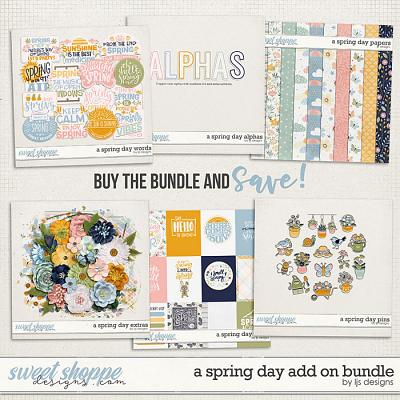 A Spring Day Add On Bundle by LJS Designs