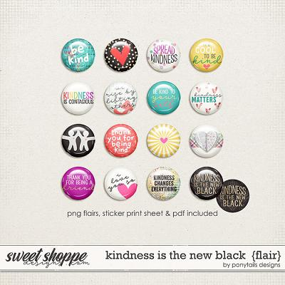 Kindness is the New Black Flair by Ponytails Designs
