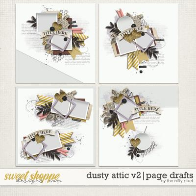 DUSTY ATTIC V.2 | PAGE DRAFTS by The Nifty Pixel