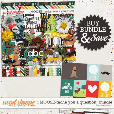 i MOOSE-tache you a question: Bundle by Amanda Yi