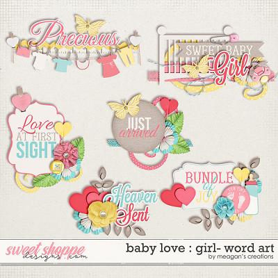 Baby Love {Girl} : Word Art by Meagan's Creations
