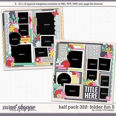 Cindy's Layered Templates - Half Pack 322: Folder Fun 5 by Cindy Schneider