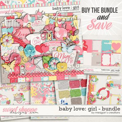 Baby Love {Girl} : Bundle by Meagan's Creations