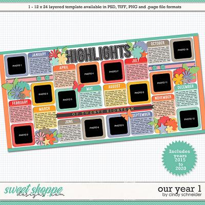 Cindy's Layered Templates - Our Year 1 by Cindy Schneider