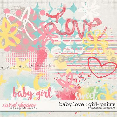 Baby Love {Girl} : Paints by Meagan's Creations