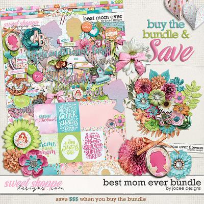Best Mom Ever Bundle by JoCee Designs