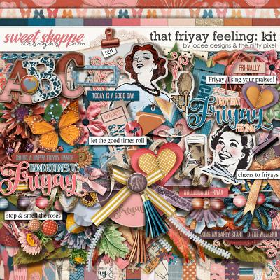 That Friyay Feeling by JoCee Designs and The Nifty Pixel
