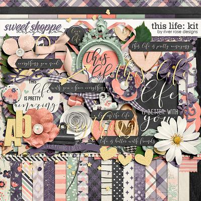 This Life: Kit by River Rose Designs
