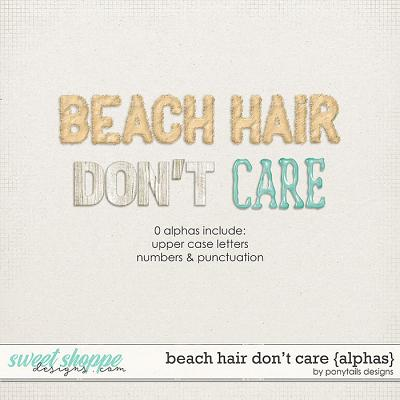 Beach Hair Don't Care Alphas by Ponytails