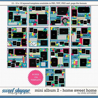 Cindy's Layered Templates - Mini Album 2: Home Sweet Home by Cindy Schneider