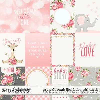 Grow Through Life - Baby Girl | Cards by Kristin Cronin-Barrow & Digital Scrapbook Ingredients
