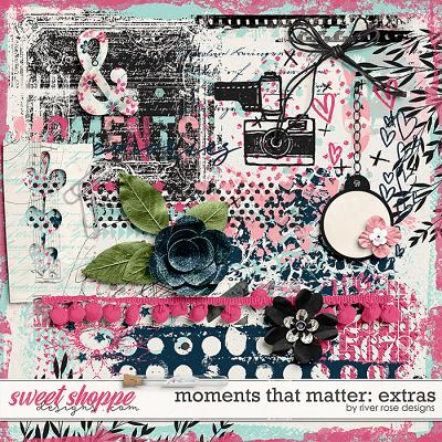 Moments That Matter: Extras by River Rose Designs