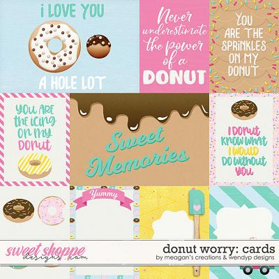 Donut worry - cards by Meagan's Creations & WendyP Designs