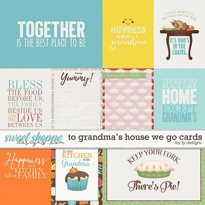 To Grandma's House We Go Cards by LJS Designs
