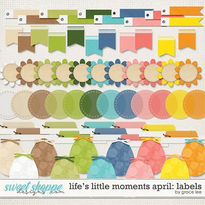 Life's Little Moments April: Labels by Grace Lee