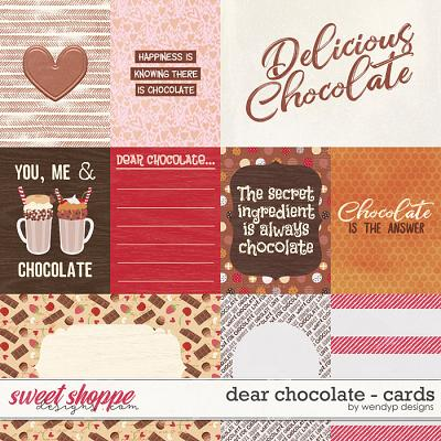 Dear Chocolate - cards by WendyP Designs